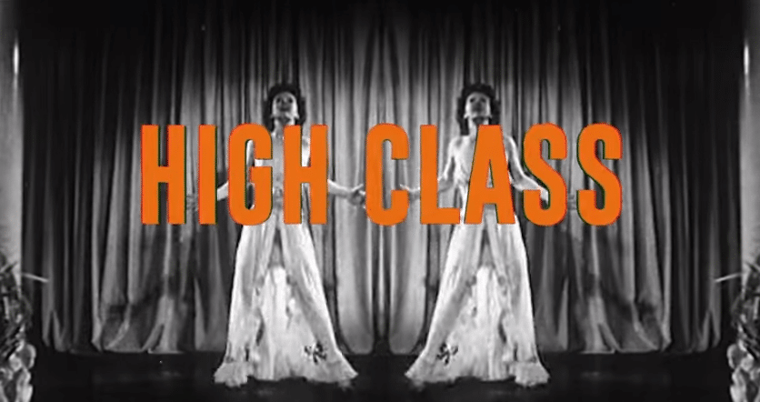 high class lyric video