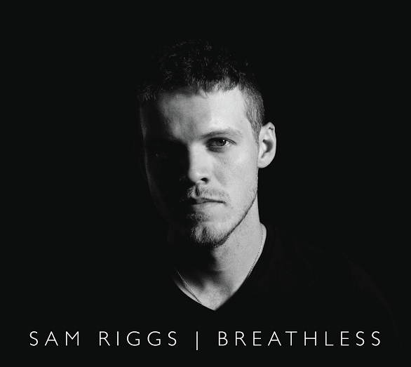 Sam Riggs Breathless