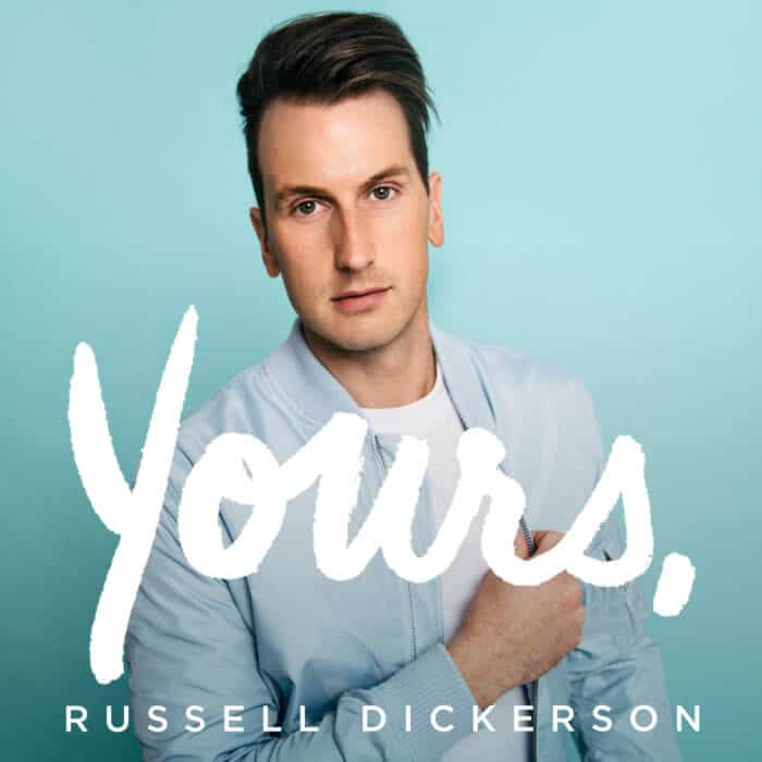 russell-dickerson-yours